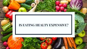 healthy expensive